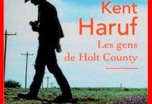 Photo de Kent Haruf – Les gens de Holt County