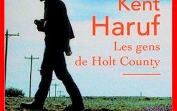 Kent Haruf - Les gens de Holt County