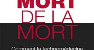 Laurent Alexandre - La mort de la mort