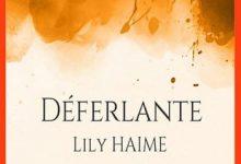 Lily Haime - Déferlante