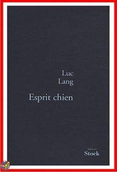Luc Lang - Esprit chien