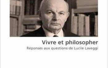 Marcel Conche - Vivre et philosopher