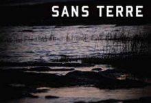 Photo de Marie-Ève Sévigny – Sans terre (2016)