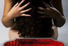 Melissa Banner - Sa Proprieté