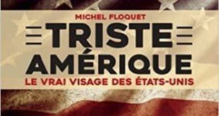 Michel Floquet - Triste Amérique