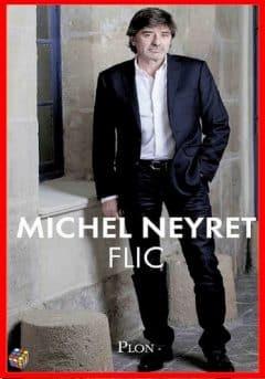 Michel Neyret - Flic