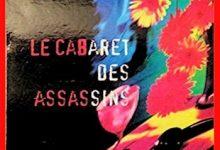 Photo de Nadine Monfils – Le cabaret des assassins