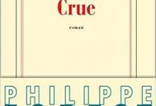 Philippe Forest - Crue
