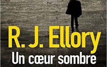 R.J. Ellory - Un Coeur Sombre