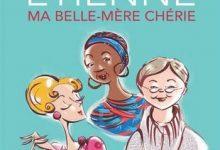 Photo de Varda Etienne – Ma Belle-Mère Chérie