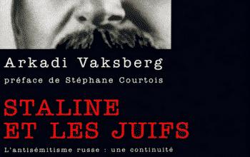 Arkadi Vaksberg - Staline et les Juifs