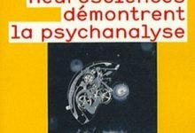 Photo de Comment les neurosciences démontrent la psychanalyse