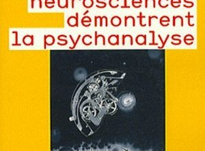 Photo de Comment les neurosciences démontrent la psychanalyse