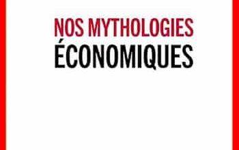 Eloi Laurent - Nos mythologies économiques
