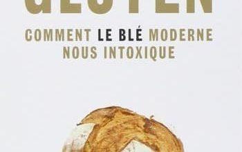 Photo de Gluten, comment le blé moderne nous intoxique