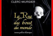 Hélène Clerc-Murgier - La Rue du bout du monde