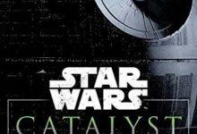 Photo de James Luceno – Catalyst (Star Wars): A Rogue One Novel (2016)