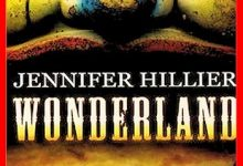 Jennifer Hillier - Wonderland