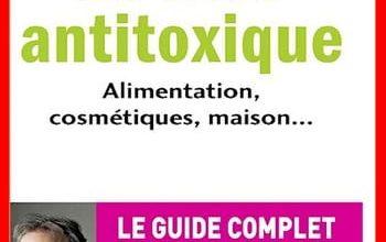 Laurent Chevallier - Le livre antitoxique