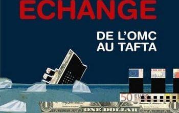 Photo of Les naufragés du libre-échange