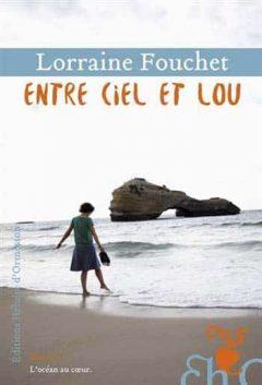 Lorraine Fouchet - Entre ciel et Lou