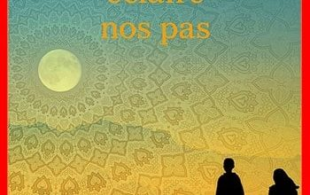 Nadia Hashimi - Si la lune éclaire nos pas