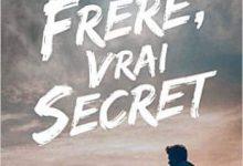 Olivier Gay - Faux frère, vrai secret