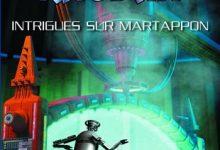 Perry Rhodan - Intrigues sur Martappon
