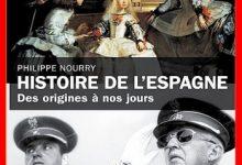 Philippe Nourry - Histoire de l'Espagne