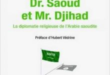 Photo de Pierre Conesa – Dr Saoud et Mr Djihad