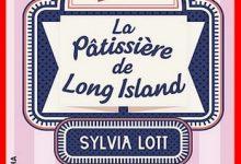 Photo de Sylvia Lott – La pâtissière de Long Island (2016)