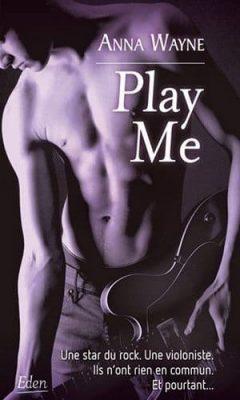 Anna Wayne - Play Me