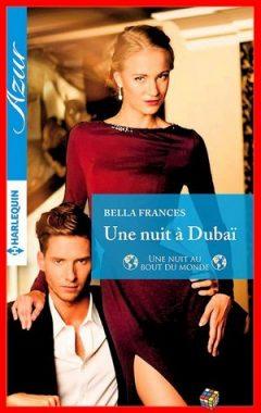 Bella Frances - Une nuit à Dubaï