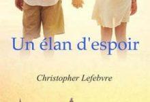Christopher Lefebvre - Un élan d'espoir
