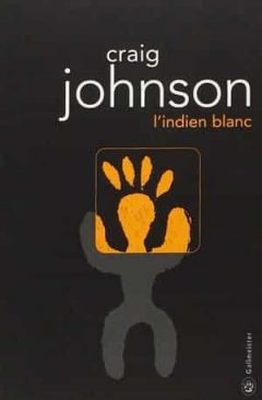 Craig Johnson - L'indien blanc