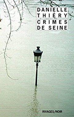 Danielle Thiéry - Crimes de Seine