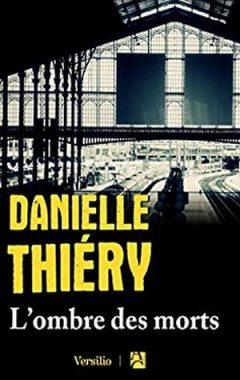 Danielle Thiéry - L'ombre des morts