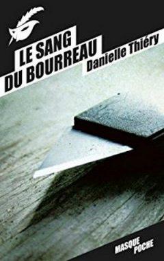 Danielle Thiéry - Le sang du bourreau