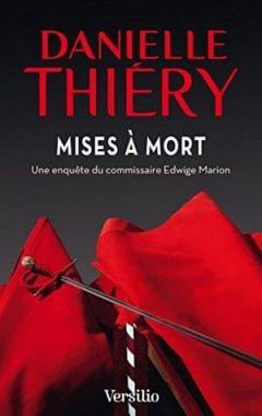 Danielle Thiéry - Mises à mort