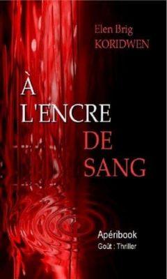 Elen Brig Koridwen - À L'encre de sang