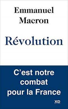 Emmanuel Macron - Révolution