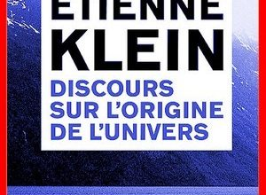 Étienne Klein - Discours sur l'origine de l'univers