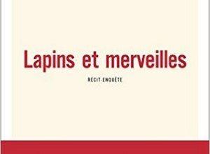 Photo of Gaël Tchakaloff – Lapins et merveilles (2016)