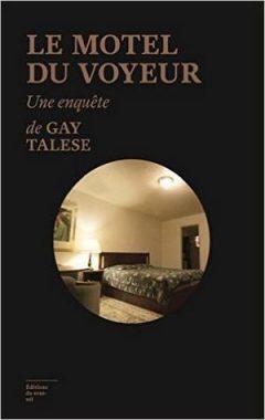 Gay Talese - Le Motel du voyeur