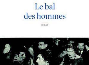 Gonzague Tosseri - Le Bal des hommes