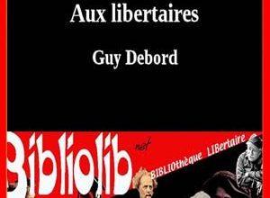 Photo de Guy Debord – Lettre aux libertaires