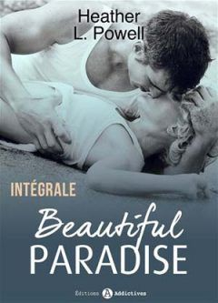 Heather L. Powell - Beautiful Paradise - L'intégrale