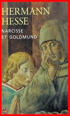 Hermann Hesse - Narcisse et Goldmund