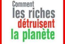 Photo de Hervé Kempf – Comment les riches détruisent la planète
