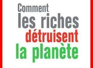 Photo of Hervé Kempf – Comment les riches détruisent la planète